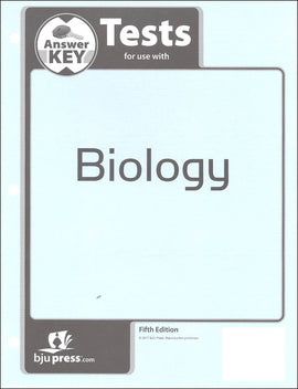 BJU Press Biology Tests Answer Key, 5th edition