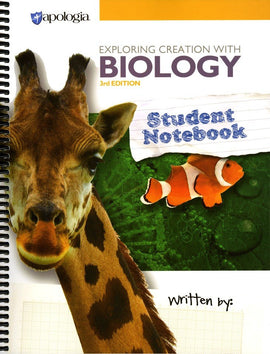 Apologia Exploring Creation with Biology Student Notebook, 3rd Edition