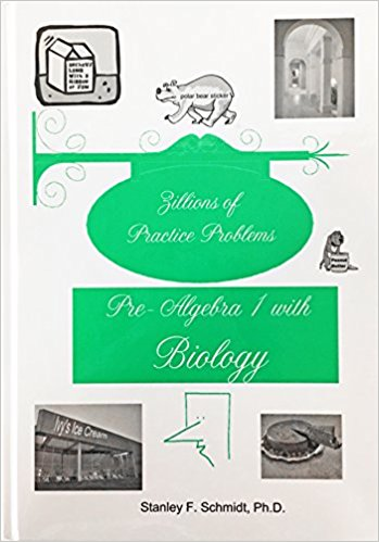 Life of Fred - Zillions of Practice Problems Pre-Algebra 1 with Biology (Upper Elementary/Middle School Series)