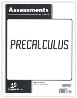 BJU Press Precalculus Assessments, 2nd Edition (Tests)