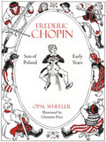 Frederick Chopin,The Son of Poland, The Early Years