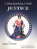 Justice - Bluestocking Guide to Whatever Happened to Justice?