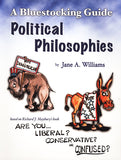 Political Philosophies - A Bluestocking Guide to Are You Liberal, Conservative, or Confused?