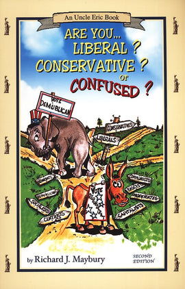 Are You Liberal? Conservative? Or Confused?, 2nd edition