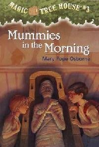 Mummies in the Morning - Magic Tree House #03