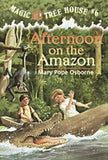 Afternoon on the Amazon - Magic Tree House Series #6
