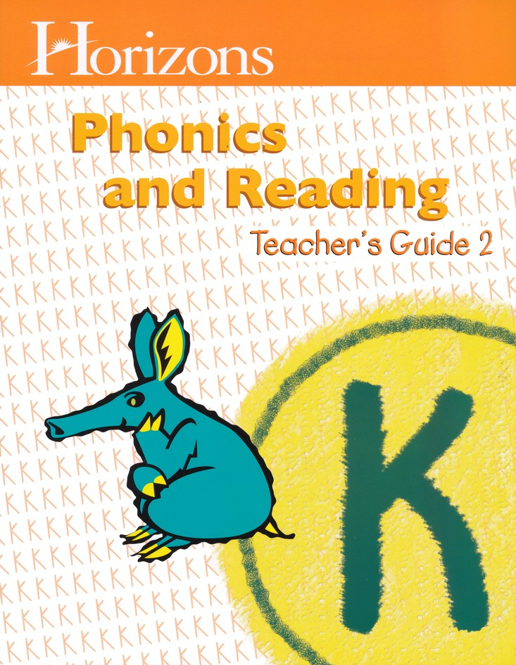 Horizons Phonics and Reading Level K Teacher's Guide 2