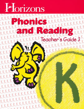 Horizons Phonics and Reading Level K Teacher's Guide 3