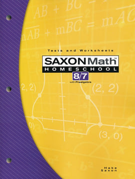 Saxon Math 87 3rd Edition Tests and Worksheets