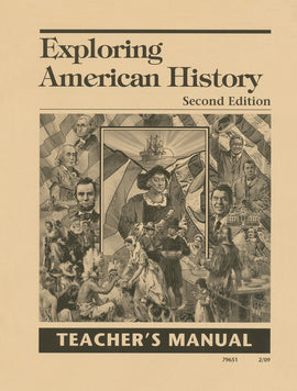 Exploring American History Teacher's Manual, 2nd Edition