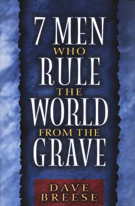 7 Men Who Rule the World from the Grave (F)