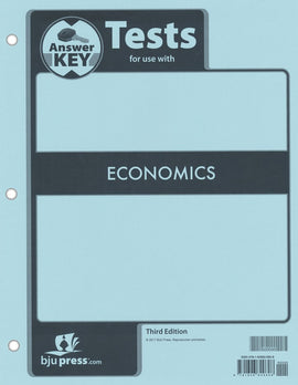 BJU Press Economics Tests Answer Key, 3rd Edition