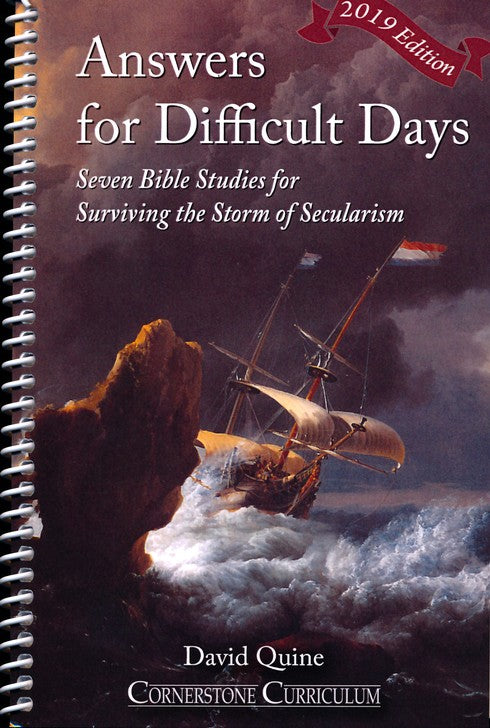 Answers for Difficult Days: Surviving the Storm of Secularism (C)