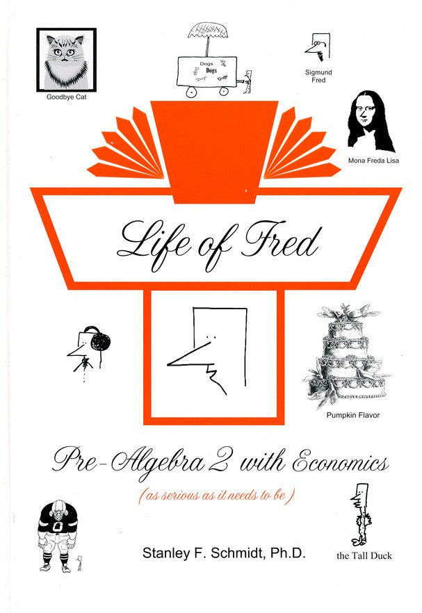 Life of Fred - Zillions of Practice Problems Pre-Algebra 2 with Economics (Upper Elementary/Middle School Series)