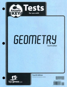 BJU Press Geometry  Tests Answer Key 4ed