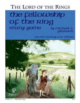 Fellowship of the Ring (Lord of the Rings) Study Guide Progeny Press