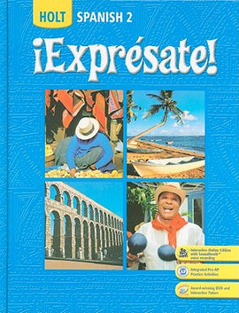 Holt Spanish 2:  !Expresate!: Student Edition Level 2 2008 (USED)