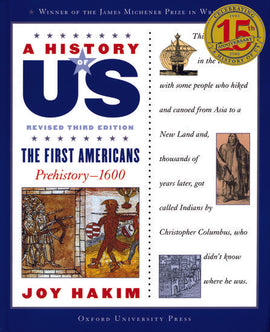 History of US: The First Americans Prehistory - 1600, Volume 1