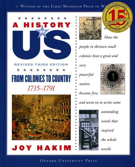 History of Us: From Colonies to Country 1735-1791, Volume 3
