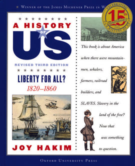 History of US: Liberty for All? 1820-1260, Volume 5