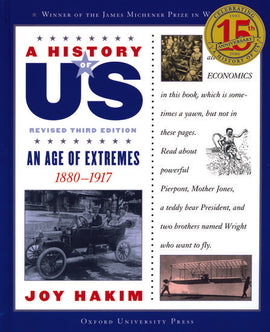 History of US: An Age of Extremes 1880-1917, Volume 8