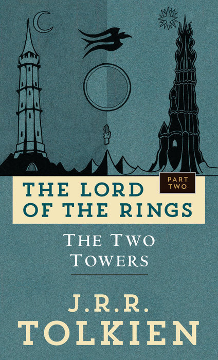 The Two Towers: The Lord of the Rings Part Two