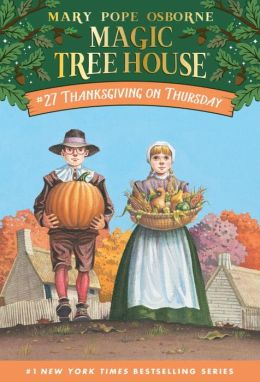 Thanksgiving on Thursday - Magic Tree House #27