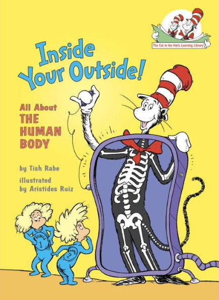 Inside Your Outside! All about the Human Body (Cat In The Hat Learning Library)