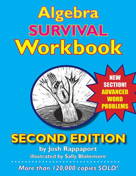 Algebra Survival Workbook: The Gateway to Algebra Mastery, 2nd Edition