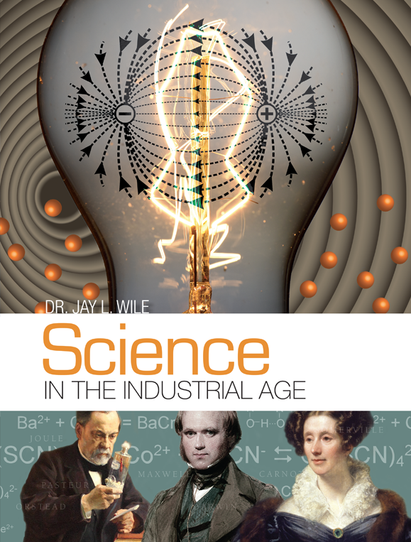 Science In The Industrial Age Textbook