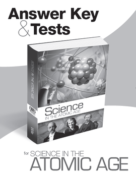 Science in the Atomic Age Answer Key & Tests