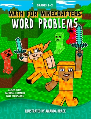 Math for Minecrafters Word Problems: Grades 1-2