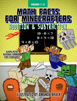 Math Facts for Minecrafters: Addition and Subtraction Grades 1 & 2