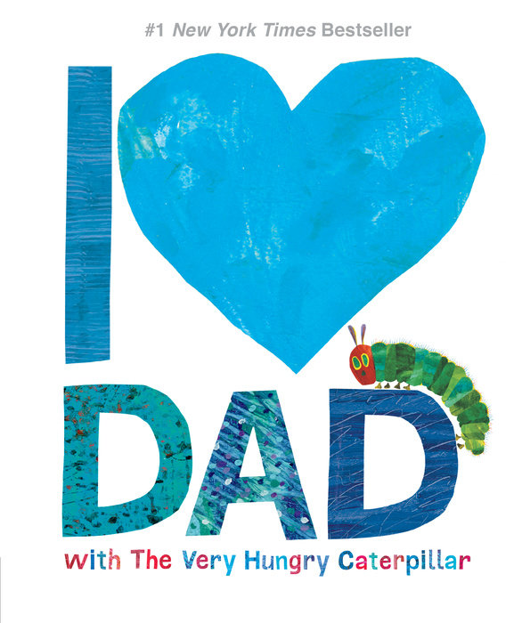 I Love Dad with the Very Hungry Caterpillar (World of Eric Carle)