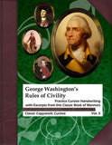 George Washington's Rules of Civility: Practice Cursive Handwriting with Excerpts from This Classic Book of Manners