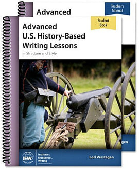 Advanced U.S. History-Based Writing Lessons: Explorers - Modern Times (Teacher / Student Combo)