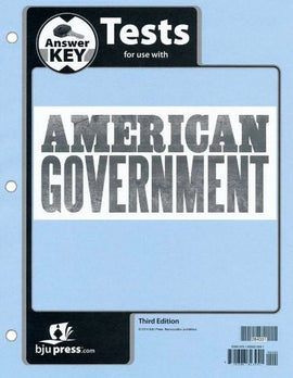 BJU Press American Government Tests Answer Key, 3rd Edition