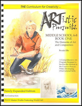 ARTistic Pursuits, Middle School Book One: The Elements of Art and Composition, 3rd ed.