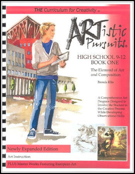 ARTistic Pursuits, High School Book One: The Elements of Art and Composition, 3rd Edition