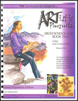 ARTistic Pursuits, High School Book Two: Color and Composition, 3rd edition