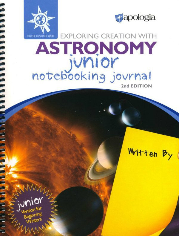 Exploring Creation with Astronomy Junior Notebooking Journal, 2nd Edition