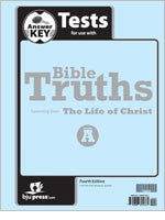BJU Press Bible Truths Level A Test Answer Key, 4th Edition