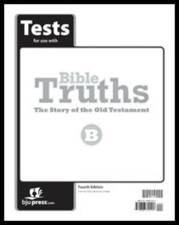 BJU Press Bible Truths Level B Tests, 4th edition
