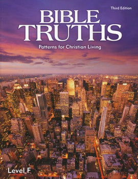 BJU Press Bible Truths Level F (12th grade) Student Worktext 3rd ed.