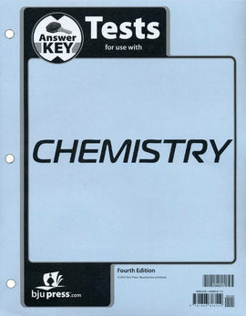 BJU Press Chemistry Test Answer Key (4th Edition)