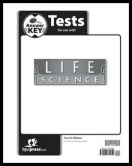 BJU Press Life Science Tests Answer Key, 4th Edition