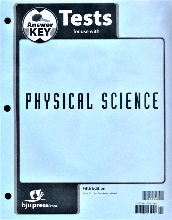 BJU Press Physical Science Test Answer Key, 5th Edition