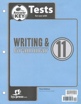BJU Press Writing & Grammar 11 Test Answer Key (3rd ed.)