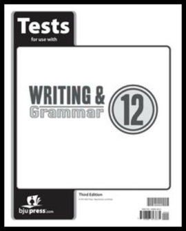 BJU Press Writing & Grammar 12 Tests, 3rd Edition