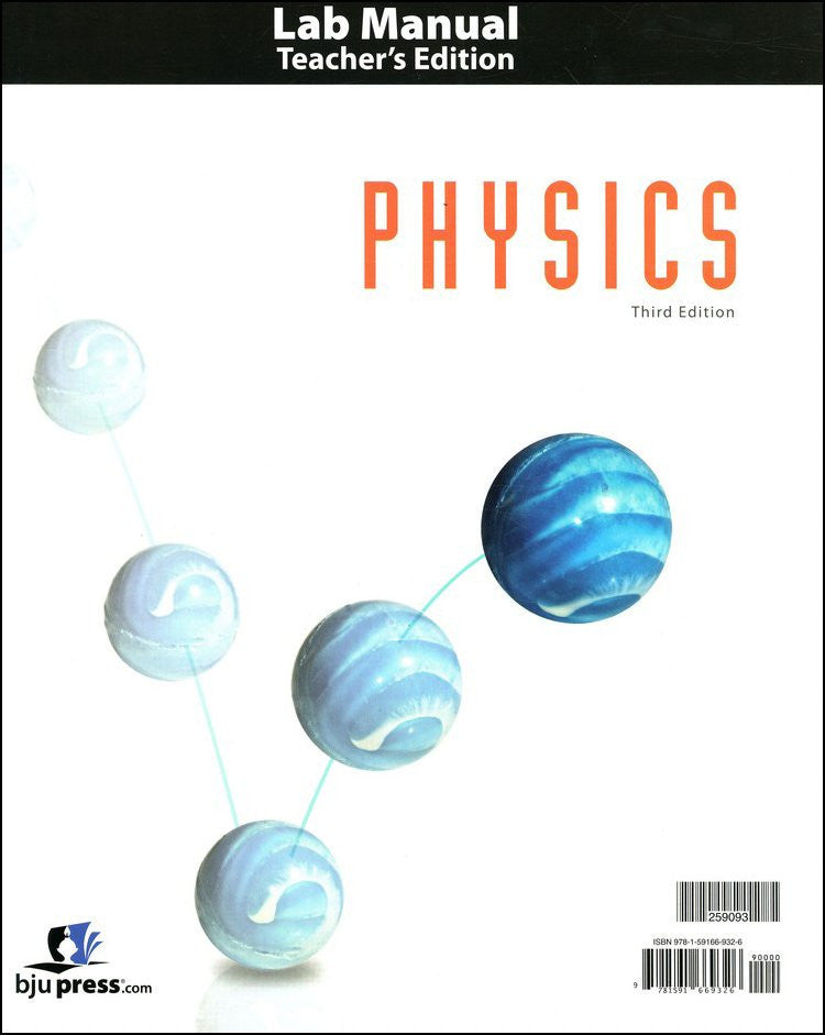 BJU Press Physics Lab Manual Teacher's Edition, 3rd Edition
